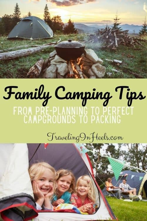 Family camping tips, From pre-planning to perfect campgrounds to packing #campingtips #familycampingtips #camping #familyvacation #outdoorvacation #familycamping
