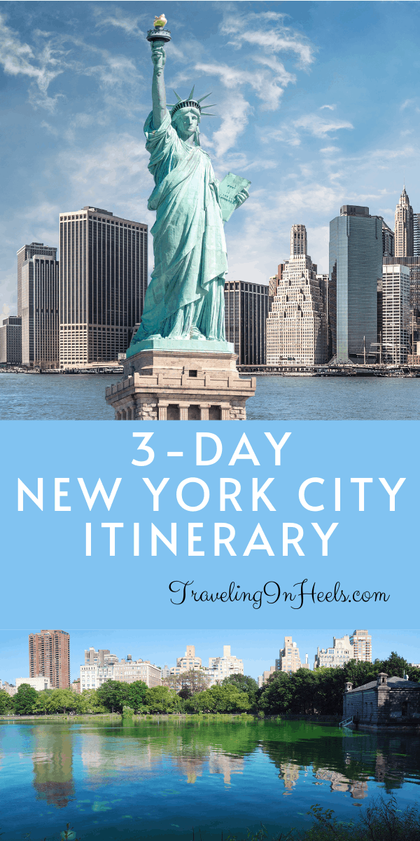 Our 3-day New York City itinerary and plan to explore the many attractions and neighborhoods of this cosmopolitan city. #newyorkcityitinerary #3daysinNYC #NYCitinerary #newyorkcity #travelinginheels