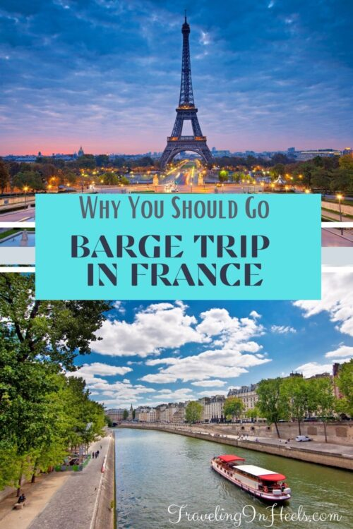 Why you should book a Barge Trip in France #bargetripinfrance #bargecruisesinFrance #Frenchbargecruising #bucketlisttravel #cruise